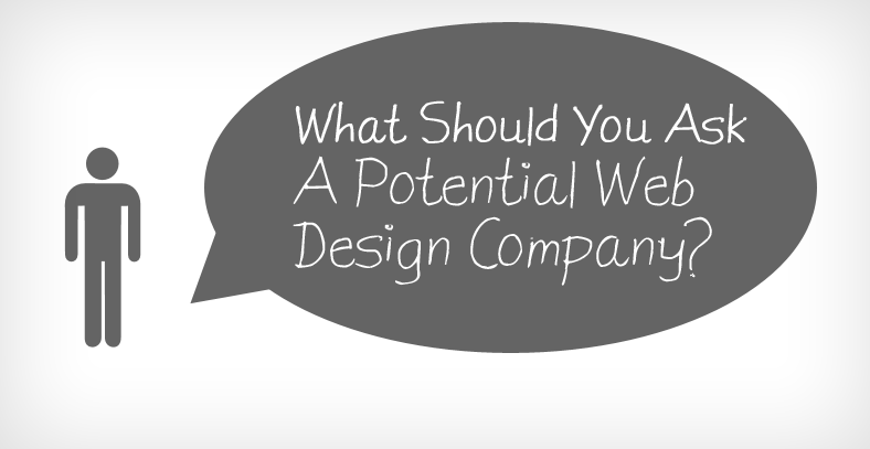 What You Should Ask A Potential Web Design Company